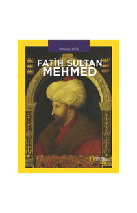 National Geographic Kids-Fatih Sultan Mehmed - Cem Akaş